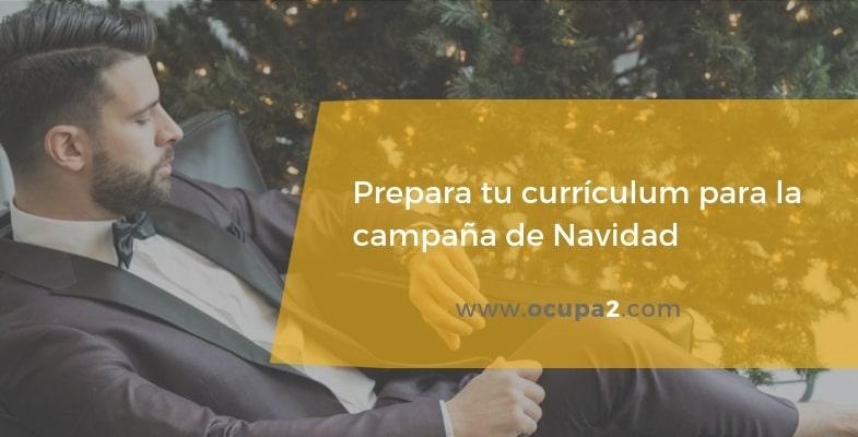 Cómo preparar tu currículum para la campaña de Navidad
