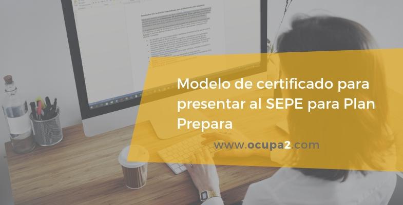 modelo de certificado para presentar al sepe sobre plan prepara