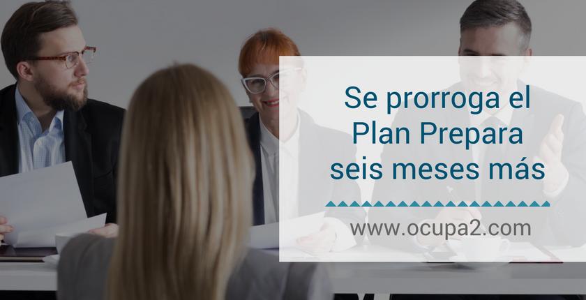 Se prorroga el Plan Prepara 6 meses más