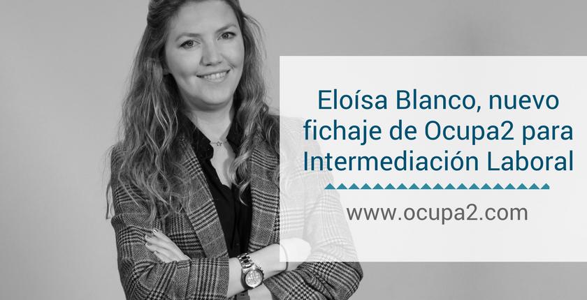 Eloísa Blanco, nuevo fichaje de Ocupa2 para Intermediación Laboral