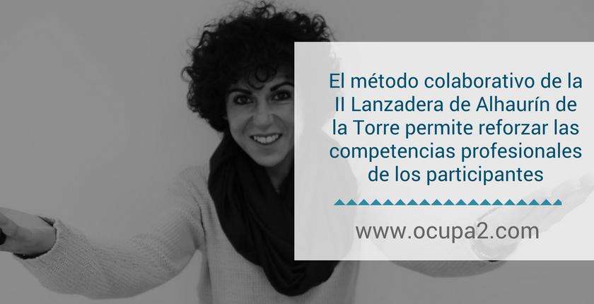 El método colaborativo de la II Lanzadera de Empleo de Alhaurín de la Torre permite reforzar las competencias profesionales de los participantes