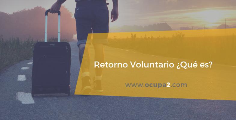 qué es el retorno voluntario