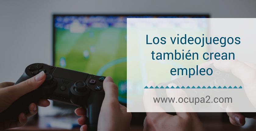 Los videojuegos también crean empleo