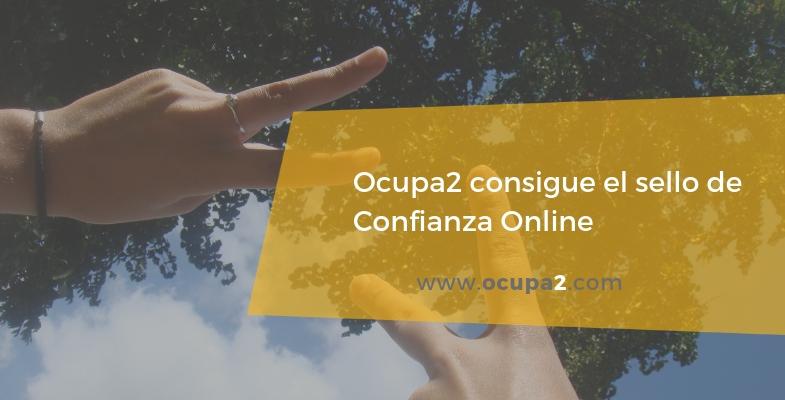 Ocupa2 consigue el sello de confianza online