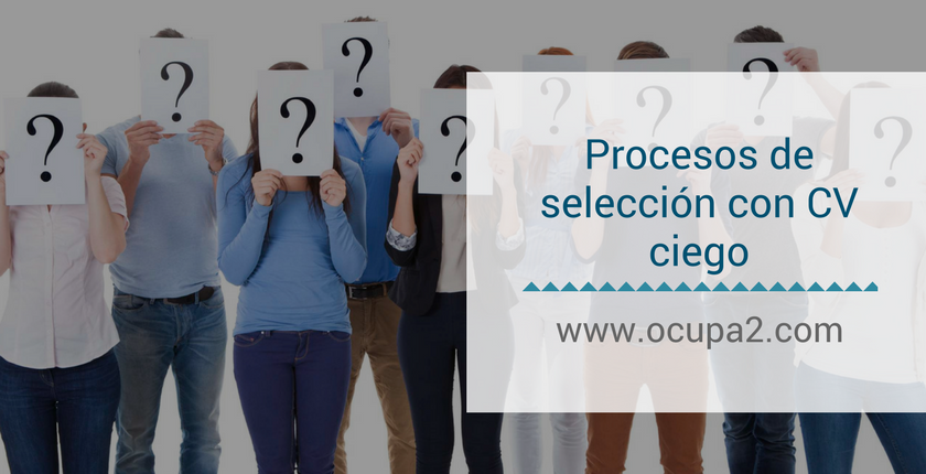 Procesos de selección con currículum ciego