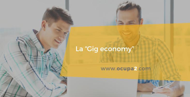 La gig economy