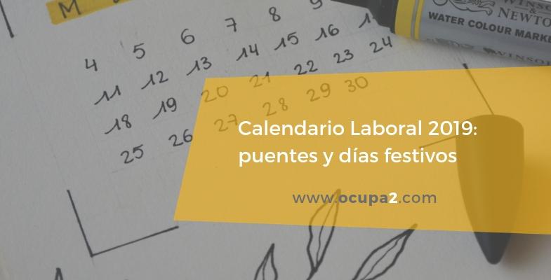 Calendario Laboral 2019: Puentes y Días festivos