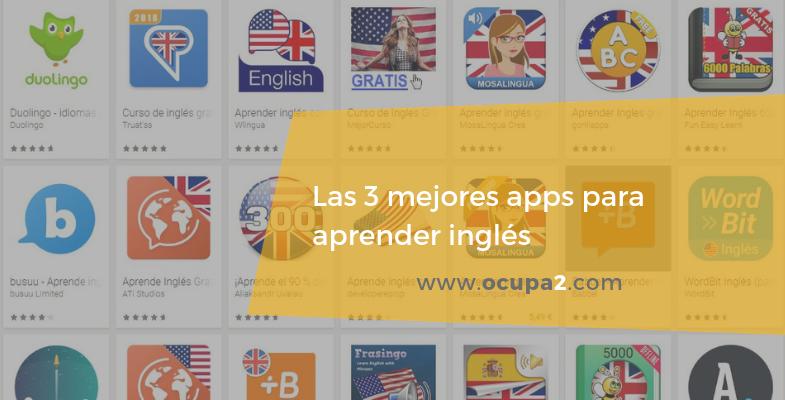 las tres mejores app para aprender inglés