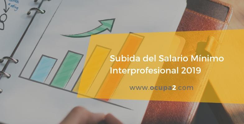 Salario Mínimo Interprofesional 2019