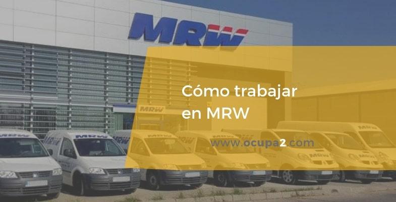 Cómo trabajar en MRW