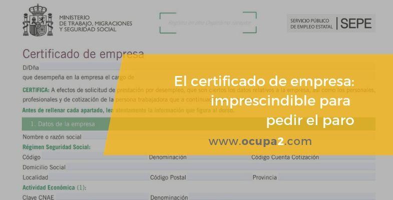 Certificado de empresa, imprescindible para pedir el paro